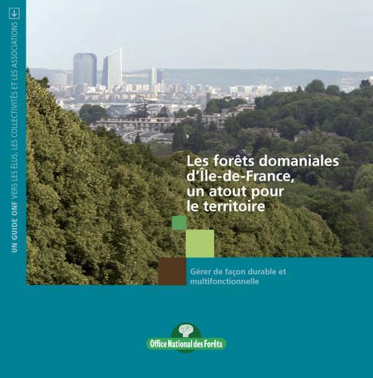 """Plaquette """"Les forêts domaniales d'Ile de France, un atout pour le territoire"""""""