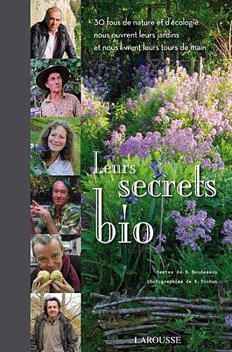 Leurs secrets bio / Bénédicte Boudassou