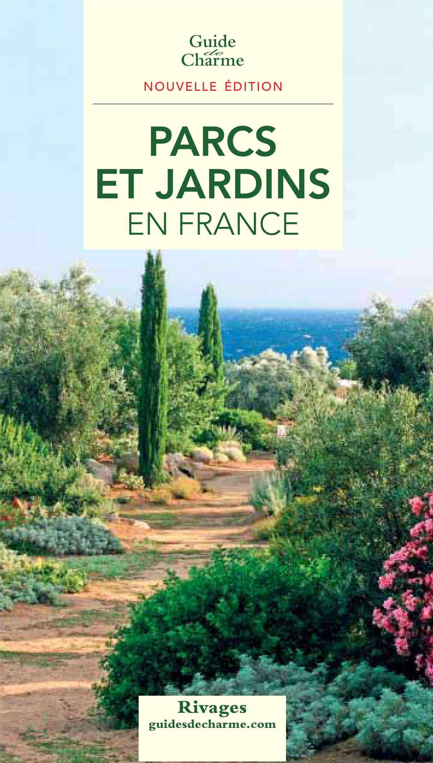 Guide Parcs et Jardins en France