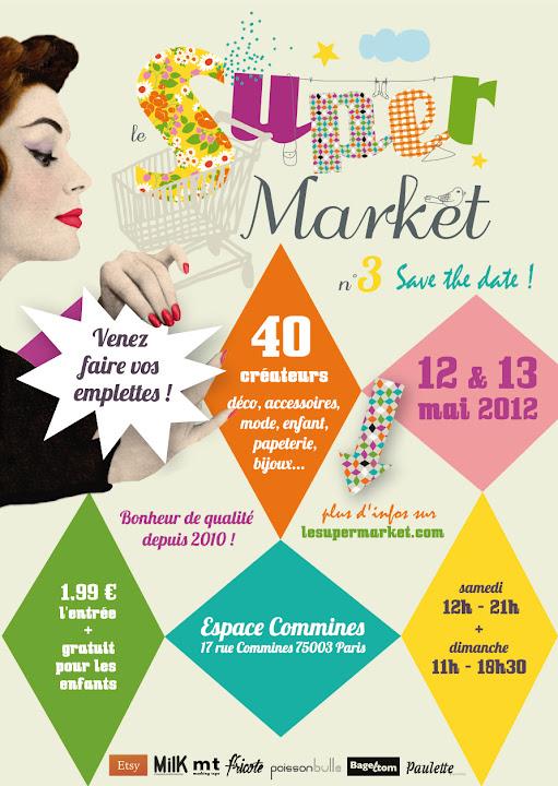 Super Market n°3 les 12 et 13 mai 2012