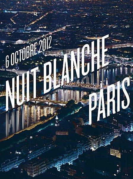 Nuit blanche 2012 dans Paris
