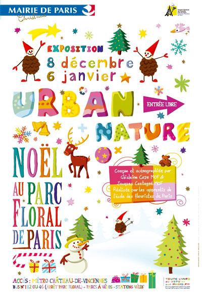 Urban Nature, Noël au parc floral de Paris du 8 décembre 2012 au 6 janvier 2013