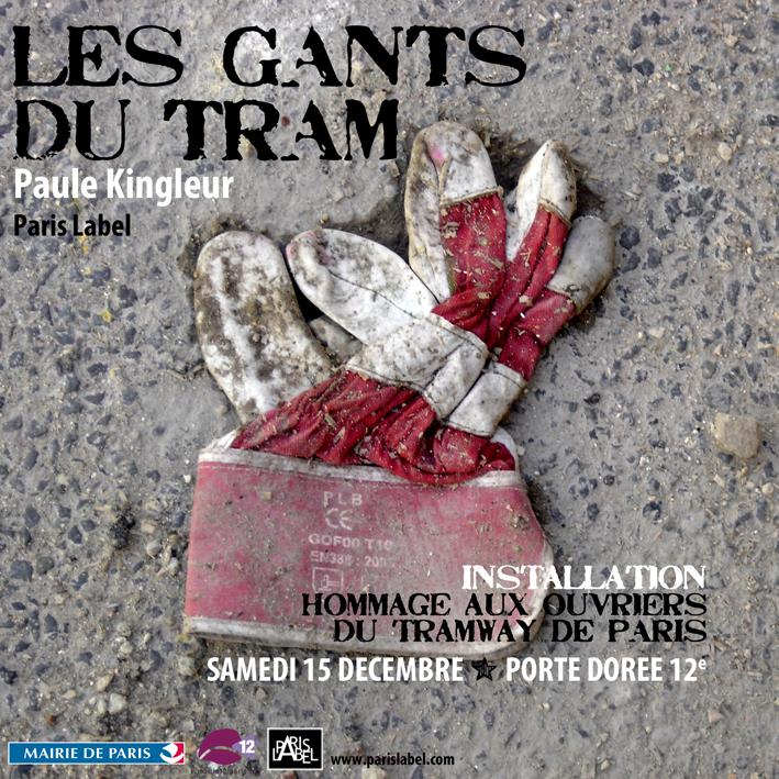 Affiche de l'exposition de Paule Kingleur : Les gants du Tram