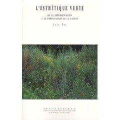 L'Esthétique Verte de Loïc Fel, Éditions Champ Vallon