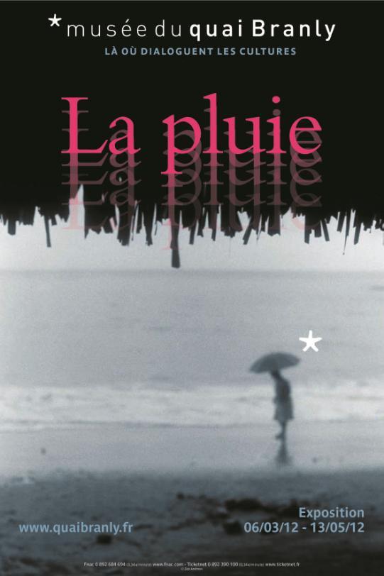 Exposition La pluie / Musée du quai Branly (Paris 7e)