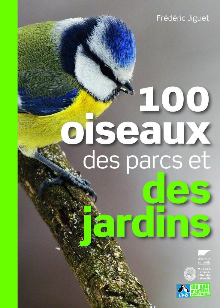 100 oiseaux des parcs et des jardins, Delachaux et Niestlé