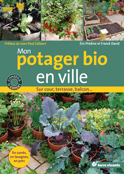 Mon potager bio en ville / Editions Terre Vivante